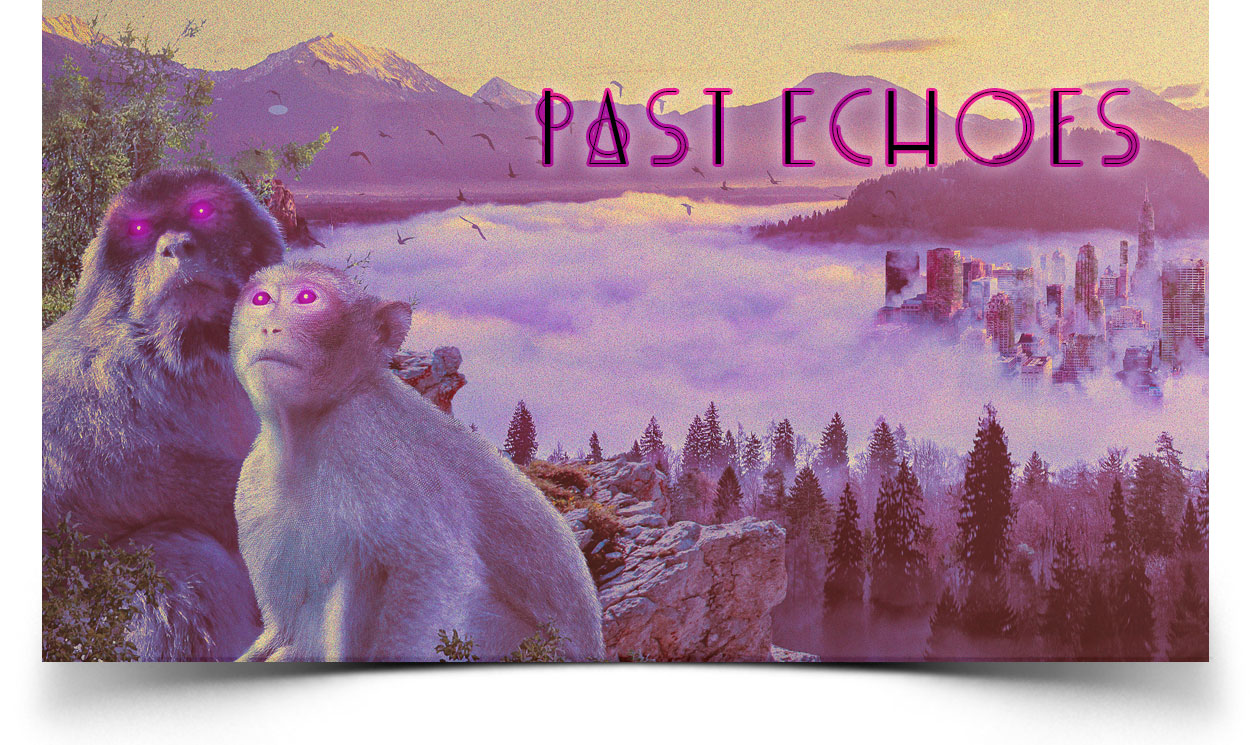 PAST ECHOES EP